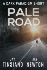 Pale Road: A Dark Paradigm Short