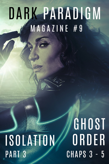 Dark Paradigm Magazine #9: Gripping sci-fi and thriller episodes