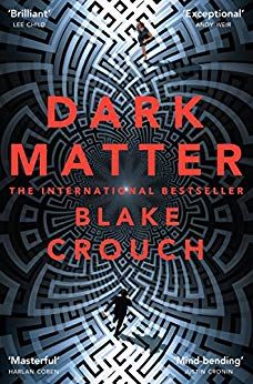 Book Review: Dark Matter by Blake Crouch